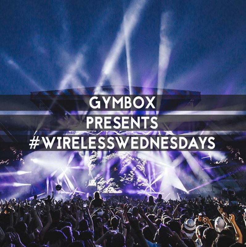 Festival Ready with #WirelessWednesdays and #Gymbox